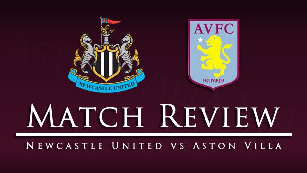 Match Review - Newcastle United vs Aston Villa