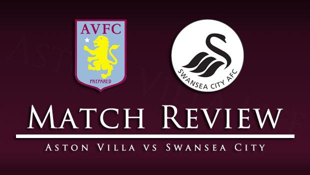 Villa v Swansea Match Review