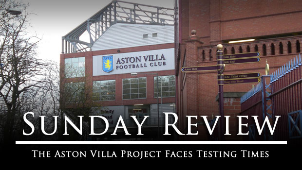 sunday_review-aston_villa_project_faces_testing_times