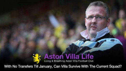 With No Transfers Till January, Can Villa Survive With The Current Squad?