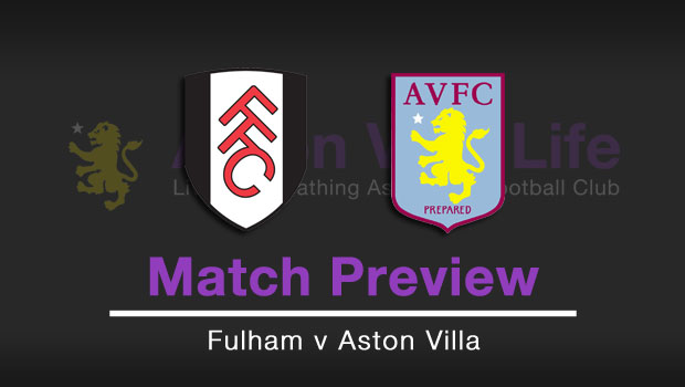 Match Preview Fulham V Aston Villa