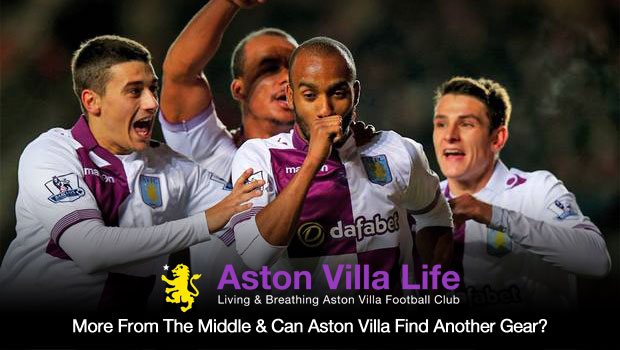 More From The Middle And Can Aston Villa Find Another Gear