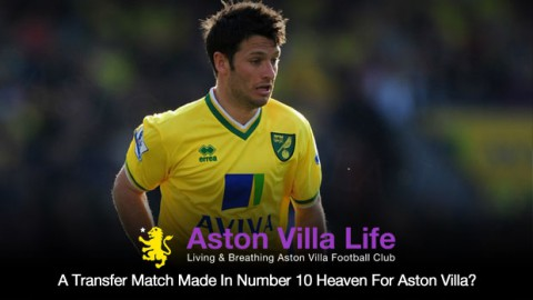 A Transfer Match Made In Number 10 Heaven For Aston Villa?