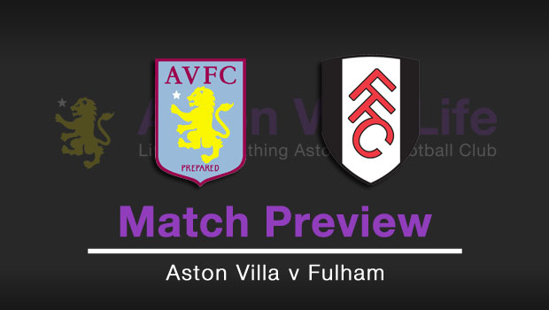 Match Preview Aston Villa V Fulham